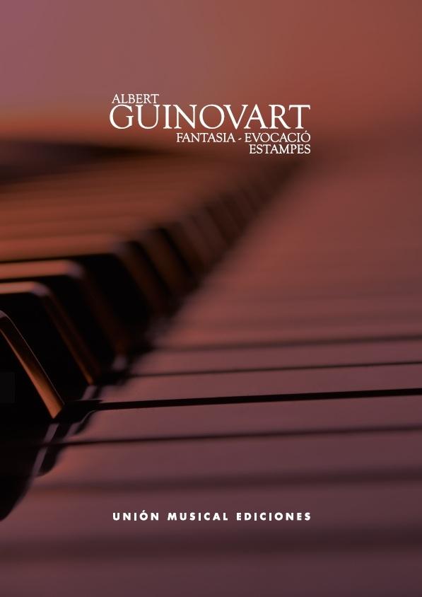 Albert Guinovart: Fantasia Evocación / Estampes: Piano: Instrumental Work