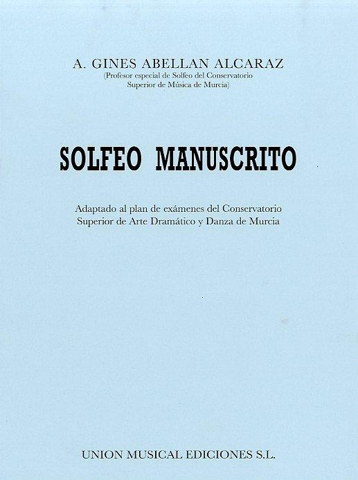 A.G.A. Alcraz: Solfeo Manuscrito: Theory