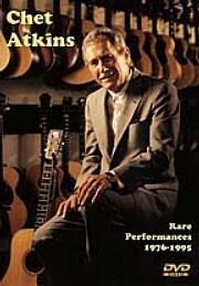 Chet Atkins: Rare Performances 1976-1995 DVD: Guitar: Instrumental Album