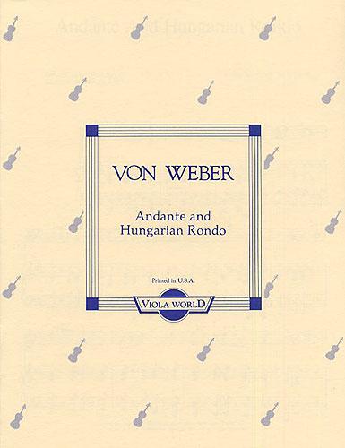 Carl Maria Von Weber: Andante And Hungarian Rondo For Viola And Piano. Sheet Music for Viola Piano Accompaniment