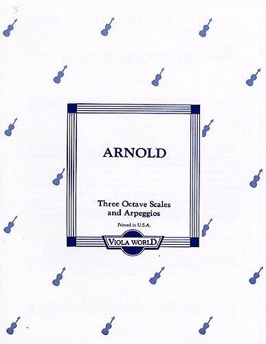 Alan H. Arnold: Three Octave Scales And Arpeggios For Viola: Viola: Instrumental