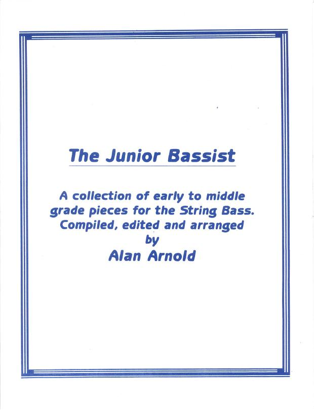 Alan Arnold: The Junior Bassist. Sheet Music for Double Bass