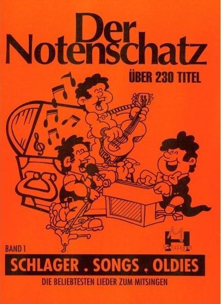 Der Notenschatz - Songs Schlager Oldies Bd 1: 4 Kennenlern-Cds Zum Buch