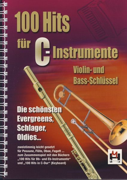 100 Hits Für C-Instrumente (TC und BC): Melody Lyrics & Chords: Mixed Songbook