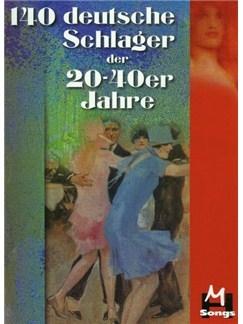 Gerhard Hildner: 140 Deutsche Schlager der 20er - 40er Jahre: Voice & Piano: