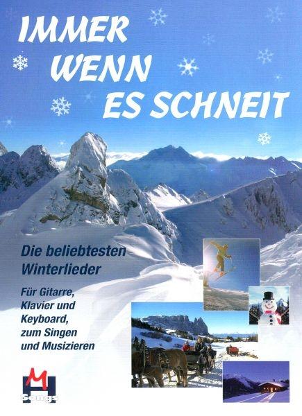 Immer Wenn Es Schneit: Melody Lyrics & Chords: Mixed Songbook