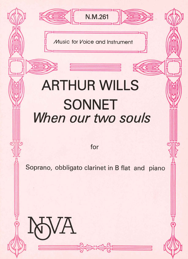 A. Wills: Sonnet When Our 2 Souls: Soprano: Vocal Album