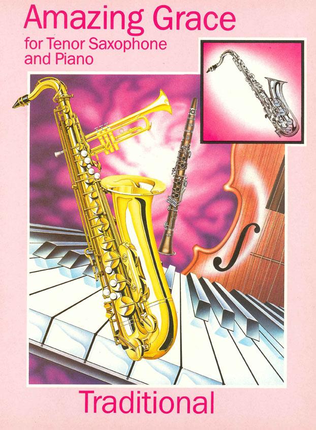 Amazing Grace: Tenor Saxophone: Instrumental Work