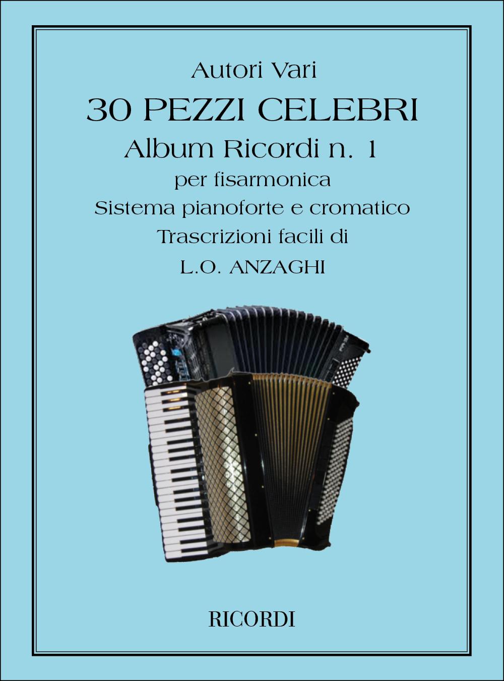 30 Pezzi Celebri Per Fisarmonica: Accordion