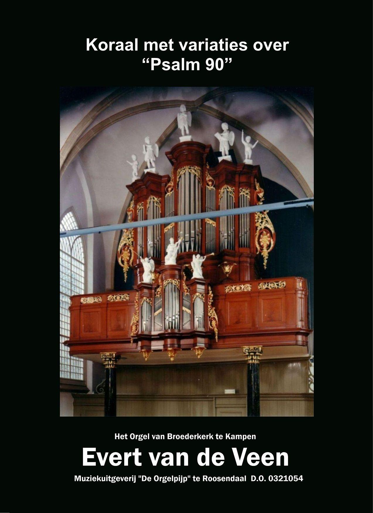 Evert van de Veen: Koraal Met Variaties Over Psalm 90: Organ: Instrumental Album