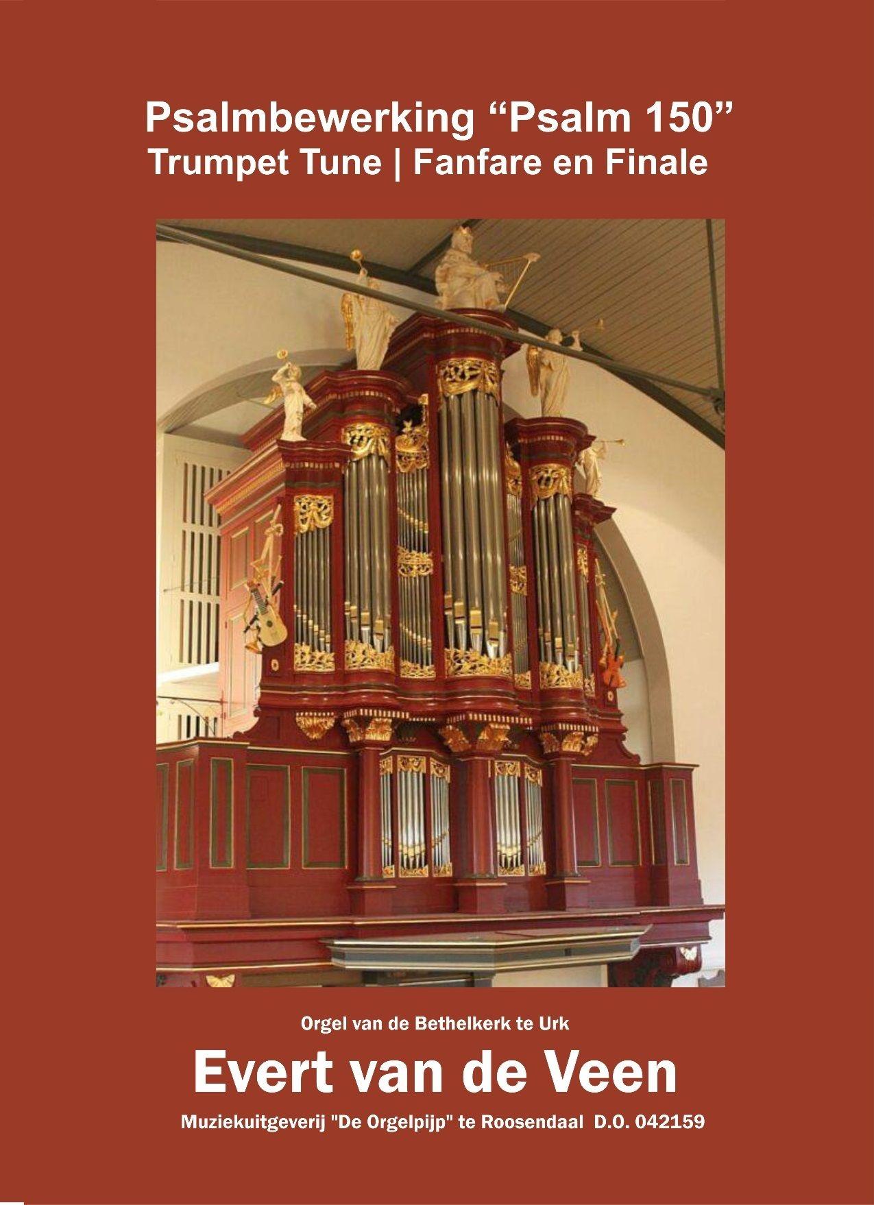 Evert van de Veen: Psalm 150 Trumpet Tune: Organ: Instrumental Work