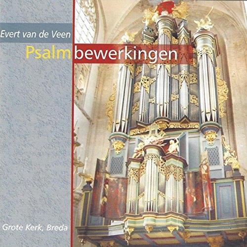 Evert van de Veen: Drie Psalmbewerkingen Voor Orgel: Organ: Instrumental Album