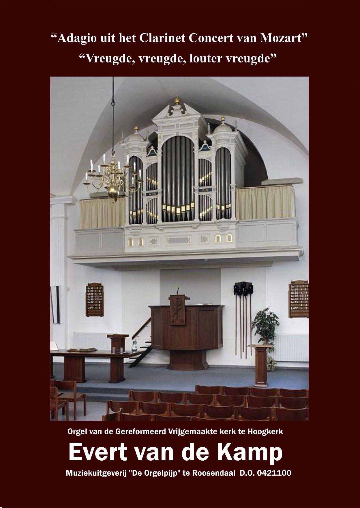 Evert van de Kamp: Adagio uit het Klarinet Concert van Mozart: Organ: