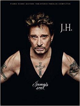 Johnny Hallyday: Jamais seul: Piano Vocal Guitar: Artist Songbook