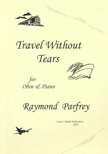 Raymond Parfrey: Travel Without Tears: Oboe: Instrumental Album
