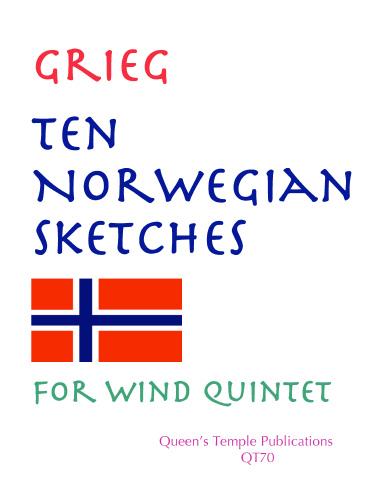 Edvard Grieg: Ten Norwegian Sketches: Wind Ensemble: Instrumental Album