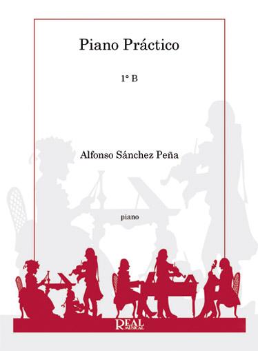 Alfonso Sánchez Peña: Piano Práctico 1°b: Piano: Instrumental Tutor