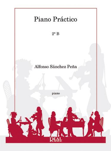 Alfonso Sánchez Peña: Piano Práctico 2°b: Piano: Instrumental Tutor