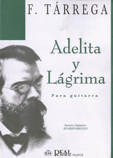 Adelita y Lágrima para Guitarra: Guitar: Single Sheet
