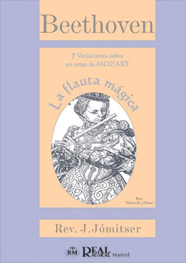7 Variaciones Sobre Un Tema De Mozart: La Flauta MaGica Para Violoncello y Piano