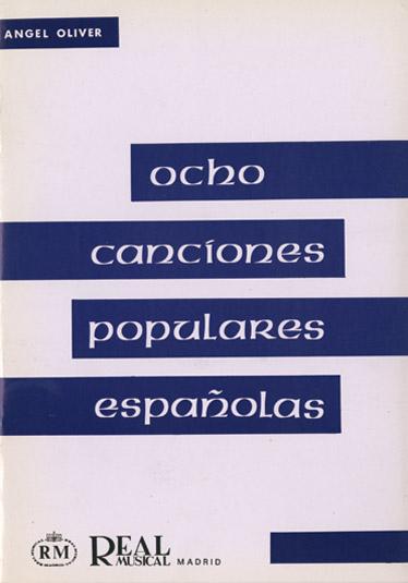 8 Canciones Populares EspanOlas a 3 Voces Iguales