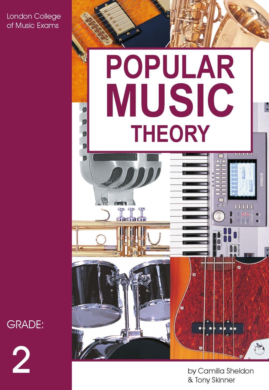 Lcm Popular Music Theory Grade 2 Sheldon Skinner: Theory