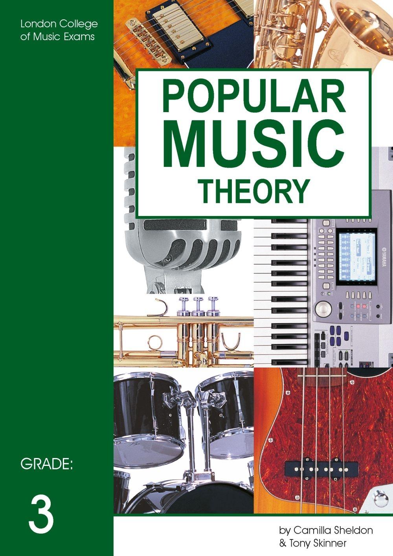 Lcm Popular Music Theory Grade 3 Sheldon Skinner: Theory
