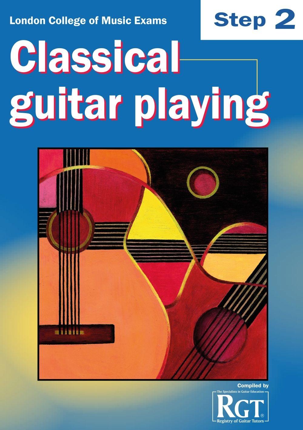 LCM Classical Guitar Playing Step 2 (2008-2018): Guitar: Instrumental Tutor