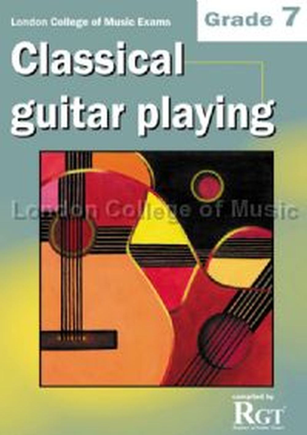 LCM Classical Guitar Playing Grade 7 (2008-2018): Guitar: Instrumental Tutor