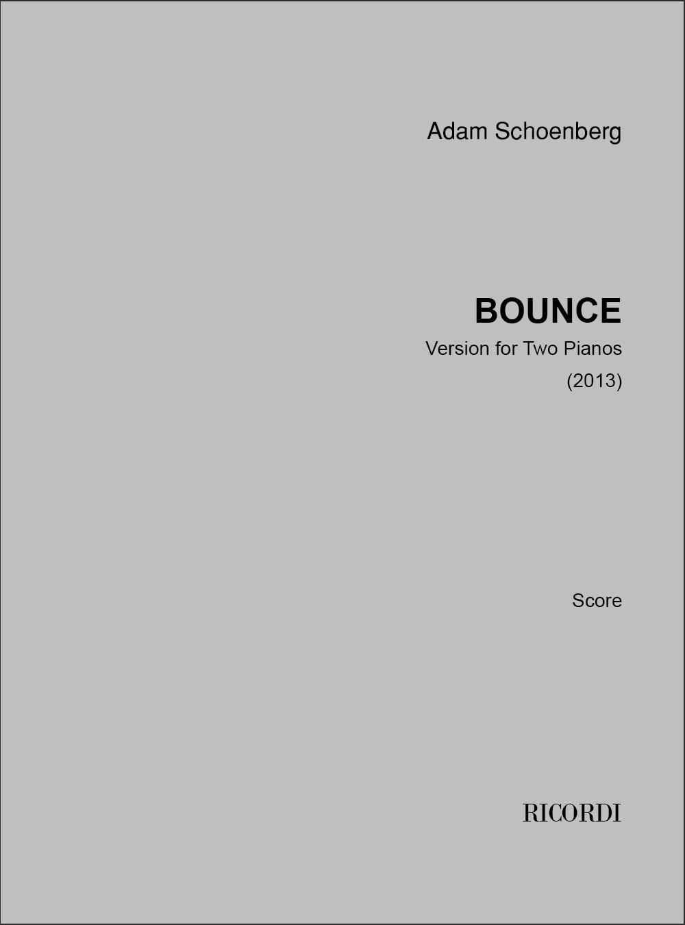 Adam Schoenberg: Bounce: Piano Duet: Instrumental Work