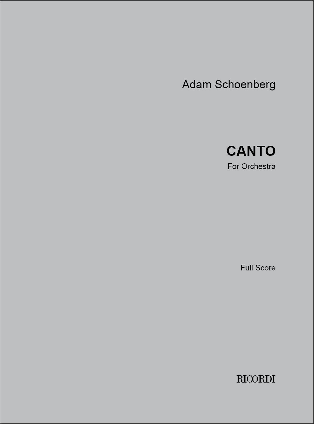 Adam Schoenberg: Canto: Orchestra: Score