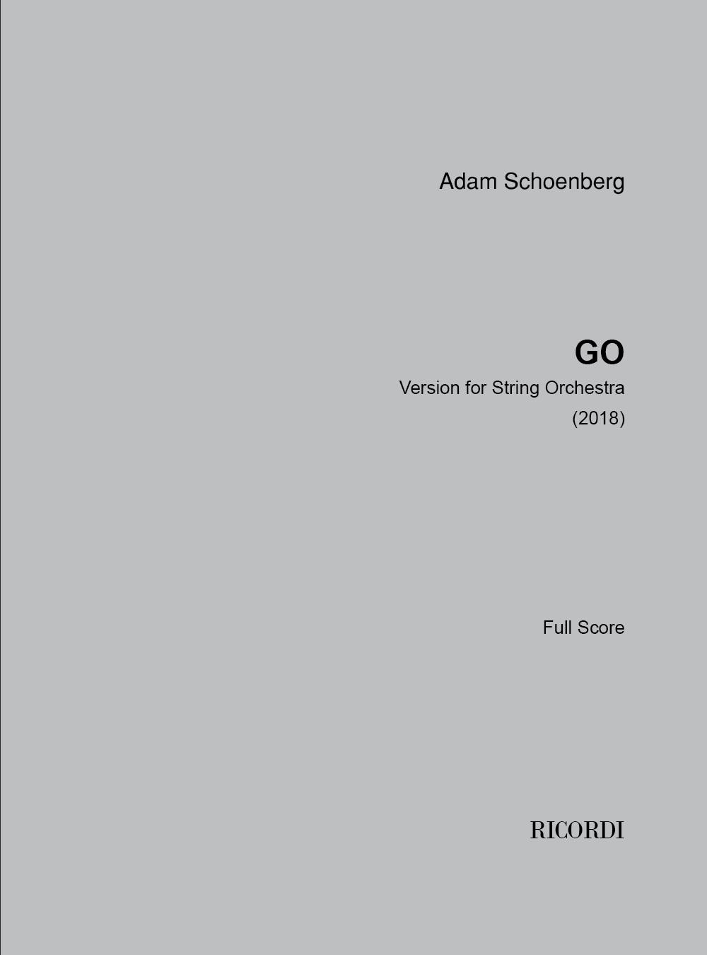 Adam Schoenberg: Go: String Orchestra: Score