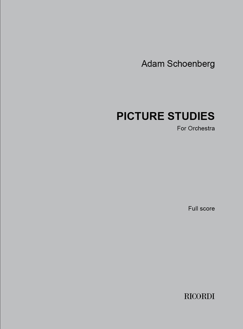 Adam Schoenberg: Picture Studies: Orchestra: Score