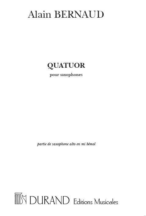 Alain Bernaud: Quatuor Pous Saxophone Alto En Mi Bemol: Saxophone