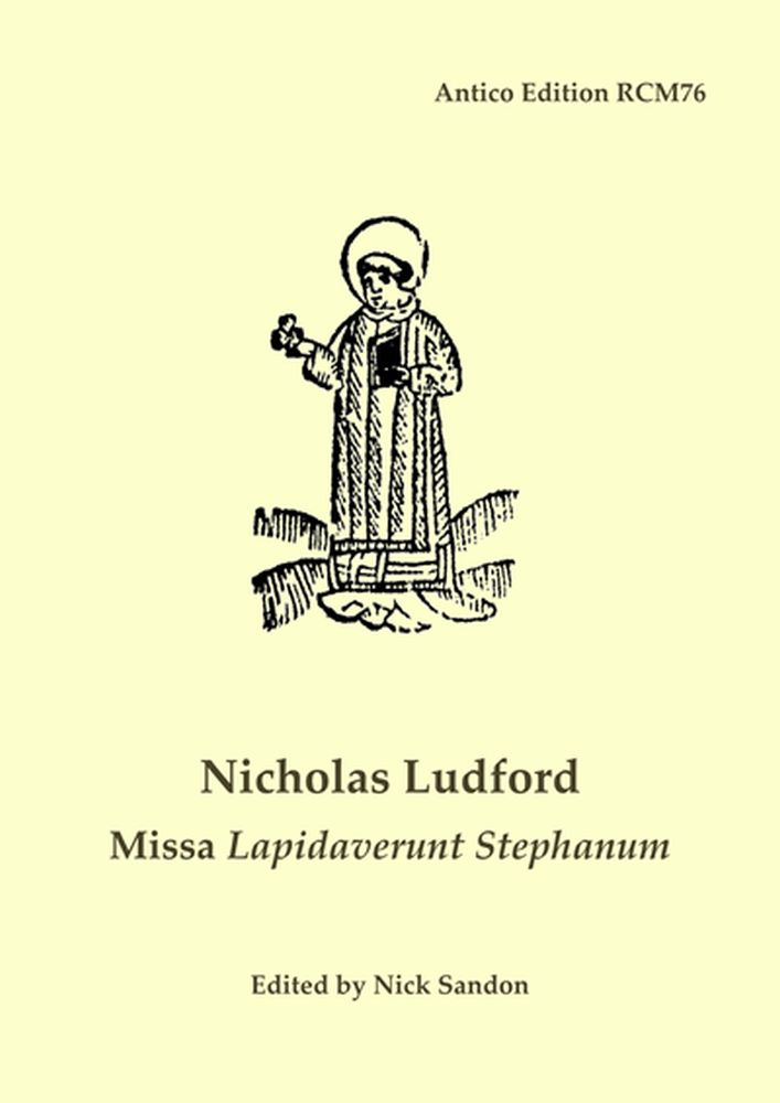 Nicholas Ludford: Missa Lapidaverunt Stephanum: Mixed Choir: Vocal Score