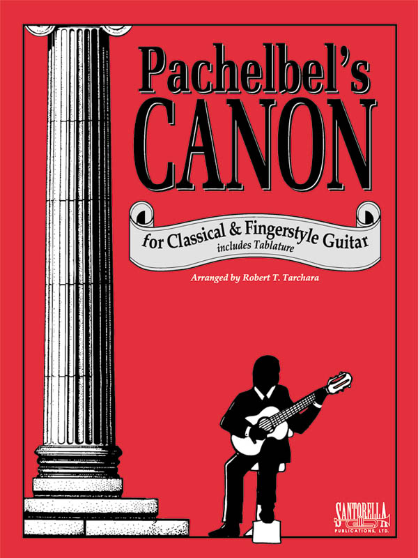 Johann Pachelbel: Canon For Classical And Fingerstyle Guitar: Guitar: