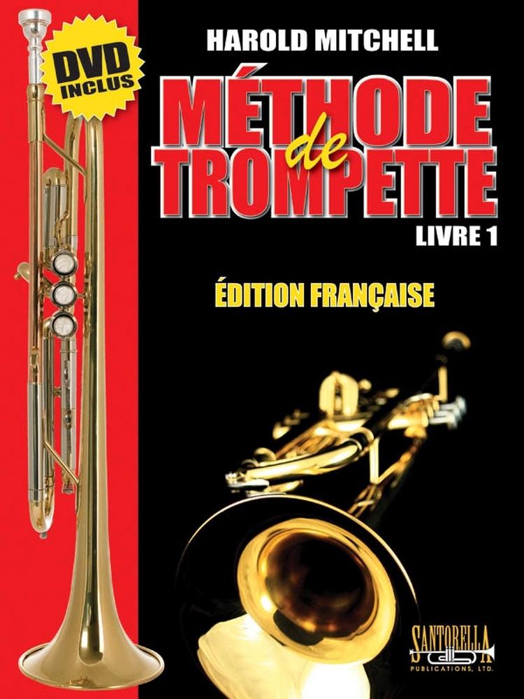 Harold Mitchell: Methode De Trompette Livre 1: Trumpet: Instrumental Tutor