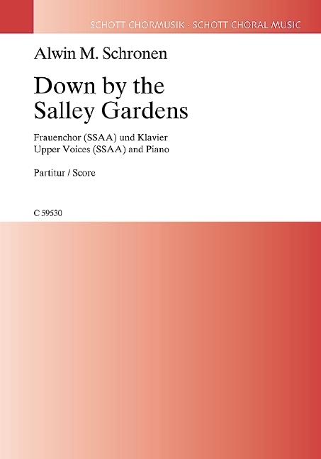 Alwin Michael Schronen: Down By The Salley Gardens: SSAA: Vocal Score