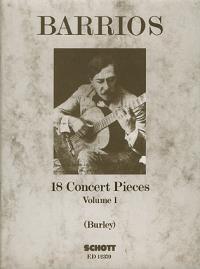 Agustin Barrios Mangoré: Concert Pieces(18) 1: Guitar: Instrumental Album