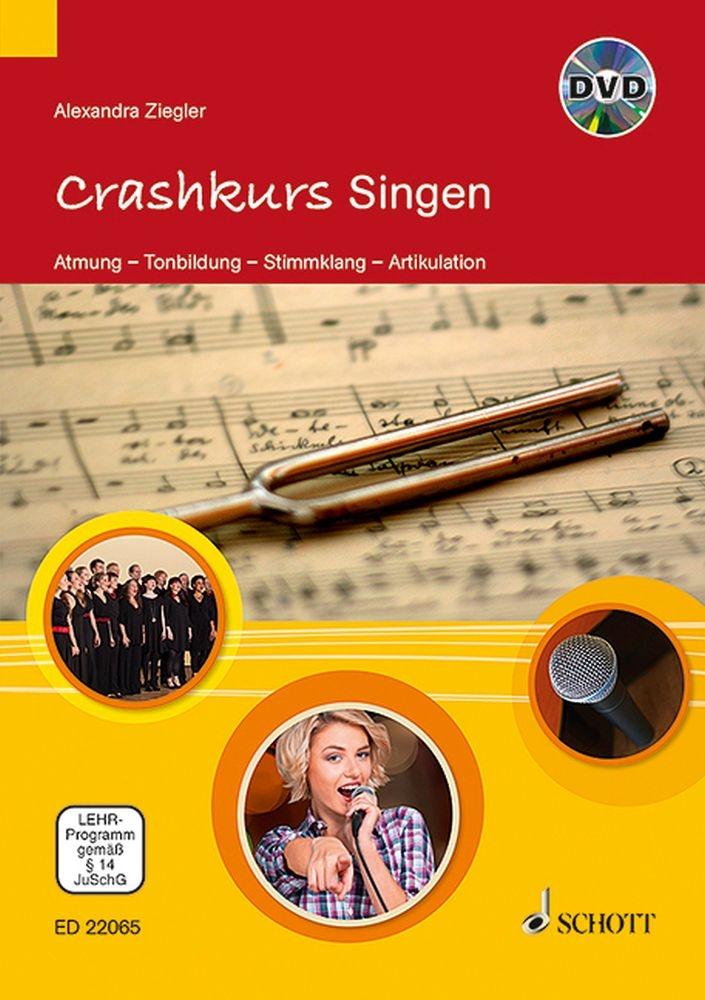 Alexandra Ziegler: Crashkurs Singen: Score