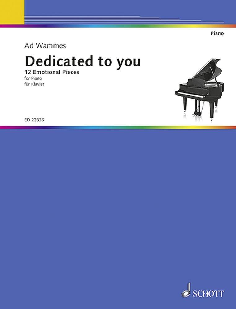 Ad Wammes: Dedicated To You: Piano: Score