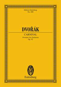 Antonín Dvořák: Carnival op. 92 B 169: Orchestra: Miniature Score