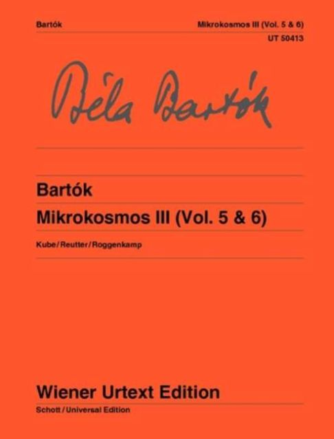 Béla Bartók: Mikrokosmos Band 3 (Vol. 5 & 6): Piano: Instrumental Collection