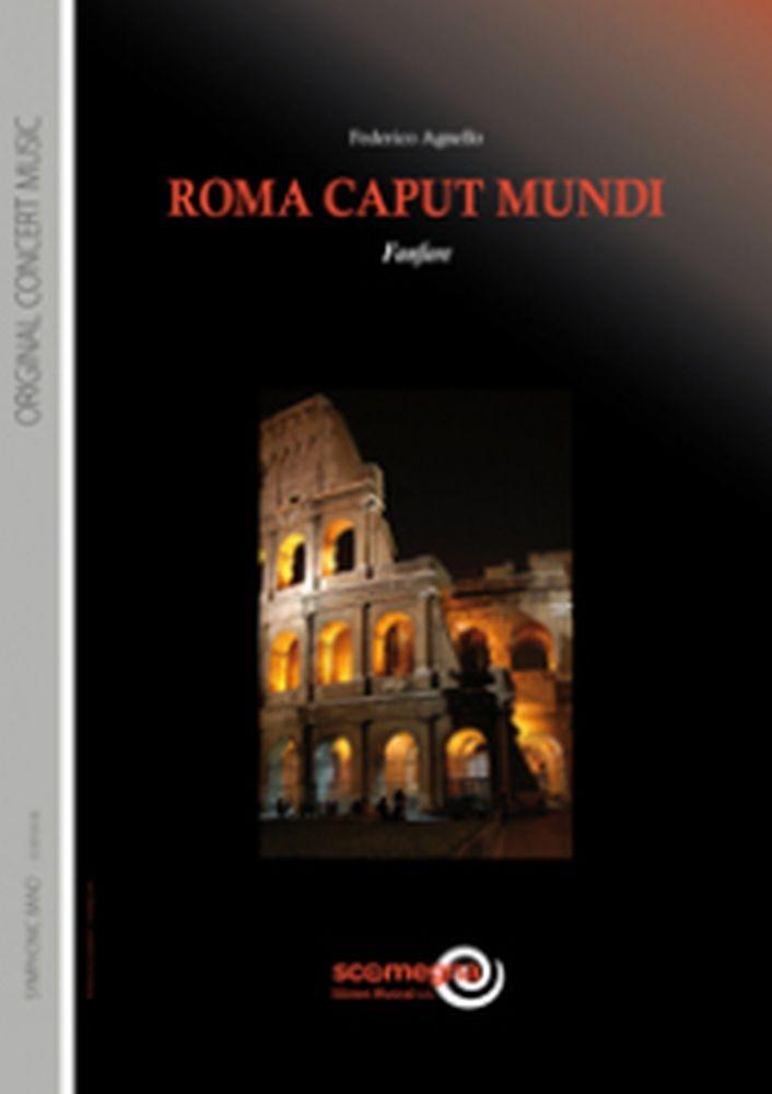 Federico Agnello: Roma Caput Mundi: Concert Band: Score and Parts