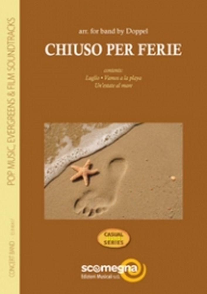 Chiuso Per Ferie: Concert Band: Score and Parts