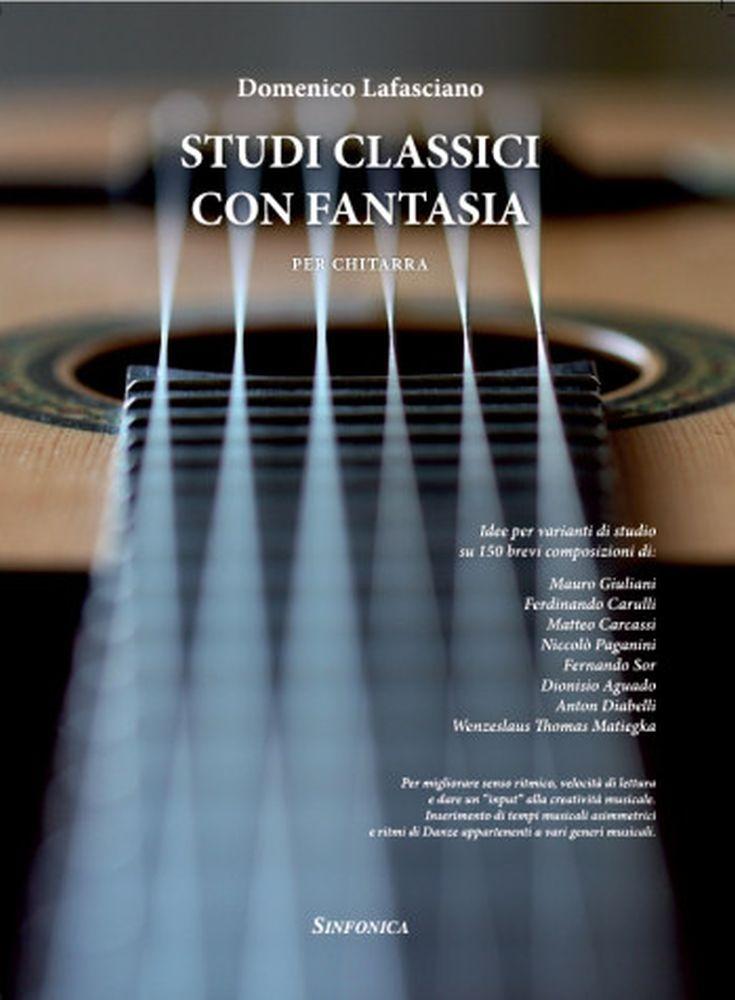 Domenico Lafasciano: Studi Classici Con Fantasia: Guitar: Study Score