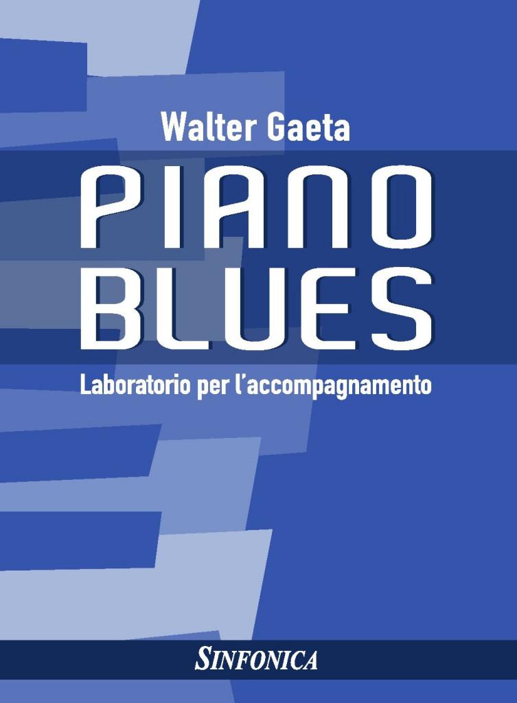 Walter Gaeta: Piano Blues: Piano Solo: Instrumental Album