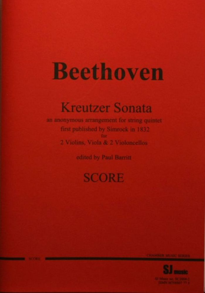 Ludwig van Beethoven: Kreutzer Sonata Arr. String Quintet: String Ensemble: