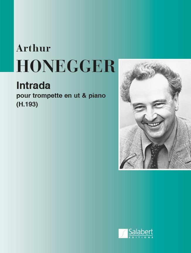 Arthur Honegger: Intrada H 193: Trumpet: Instrumental Work