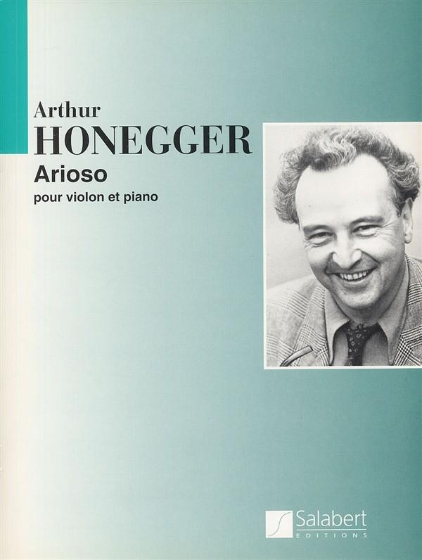 Arthur Honegger: Arioso Violon-Piano: Violin: Instrumental Work